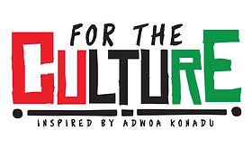 FOR THE CULTURE: INSPIRED BY ADWOA KONADU