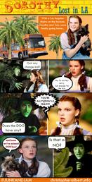 Dorothy Lost in LA