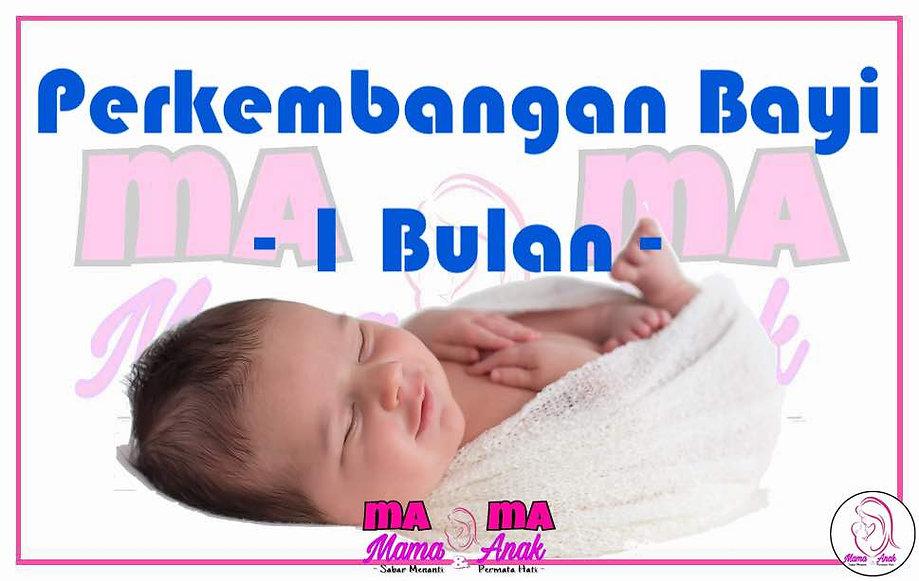 Perkembanan Bayi 1 Bulan, 1 Month Bby Milestone