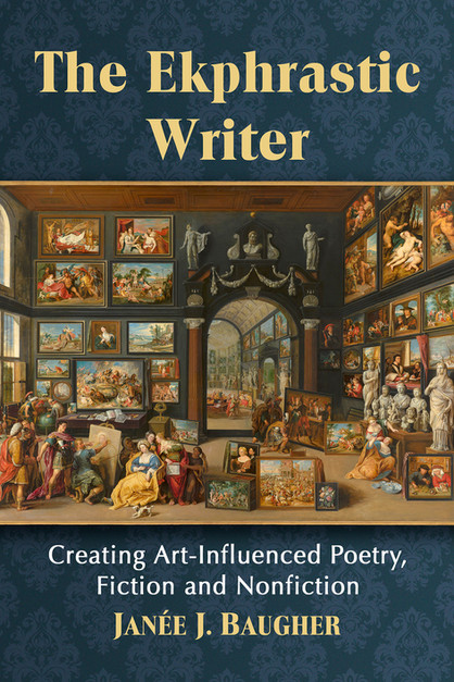 The Ekphrastic Writer-J.Baugher book.jpg