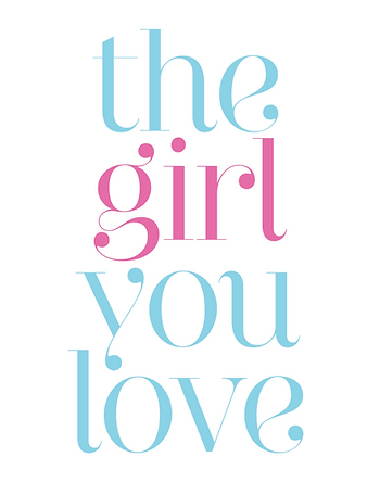 The Girl You Love Home Page and  Logo
