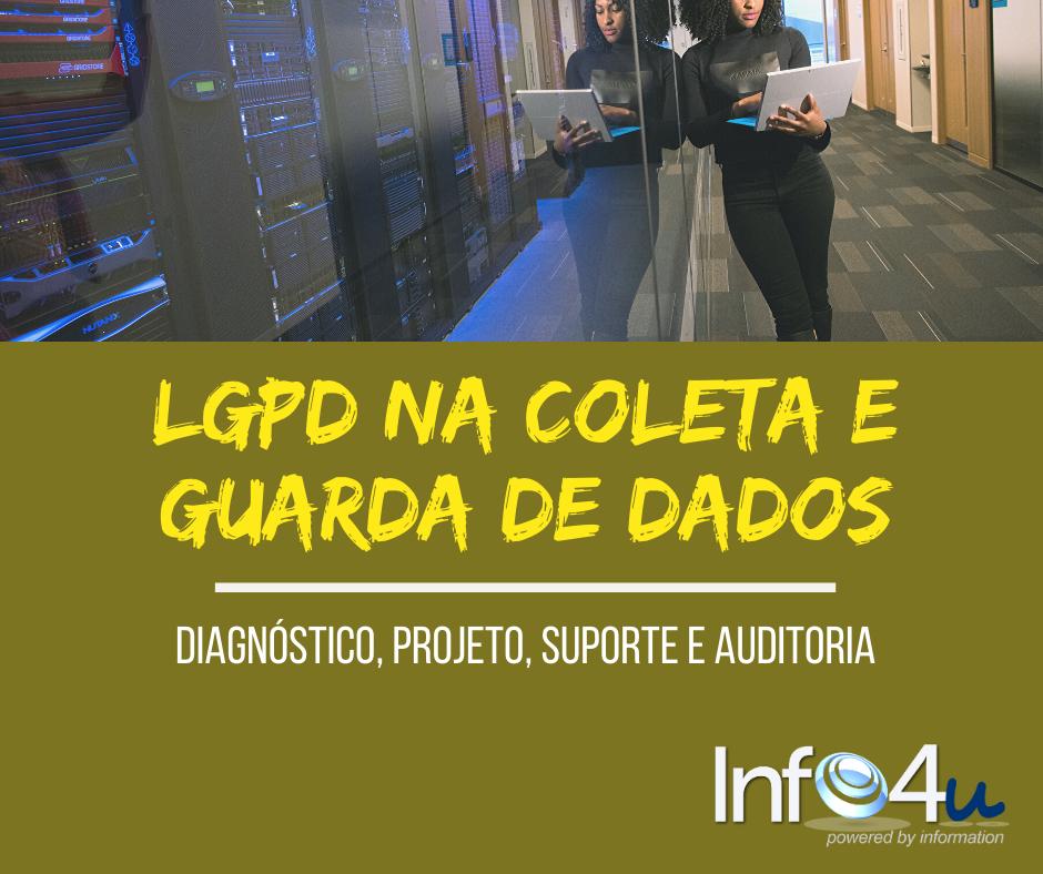 LGPD 4u #7 - Coleta e Guarda Dados.png