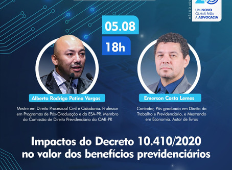 Live dia 05/08: Impactos do Decreto 10.410 no valor dos benefícios previdenciários