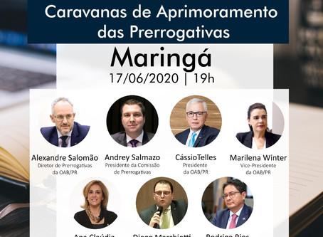 'Caravana de Aprimoramento das Prerrogativas', em formato online, chega a Maringá nesta quarta
