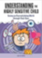Understanding the Highly Sensitive Child by Jamie Williamson - Information for Parents on My Quiet Adventures, Picture Books for Highly Sensitive Children