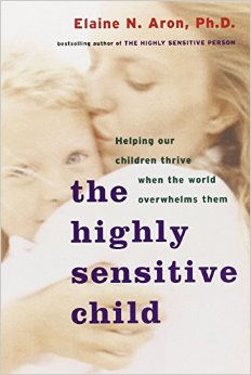 The Highly Sensitive Child by Elaine Aron, Information for Parents on My Quiet Adventures, Picture Books for Highly Sensitive Children