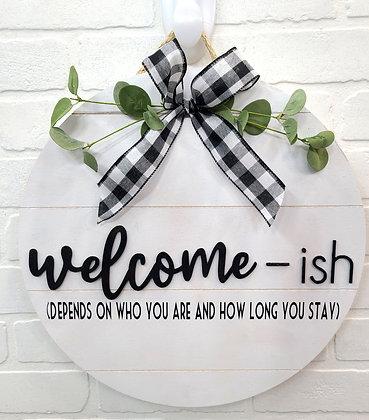 Welcome-ish Door Sign