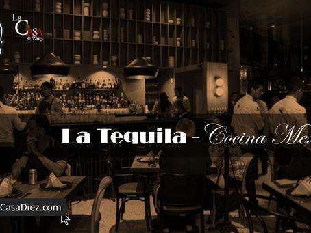 La Tequila Cocina de México, un ícono muy tradicional.