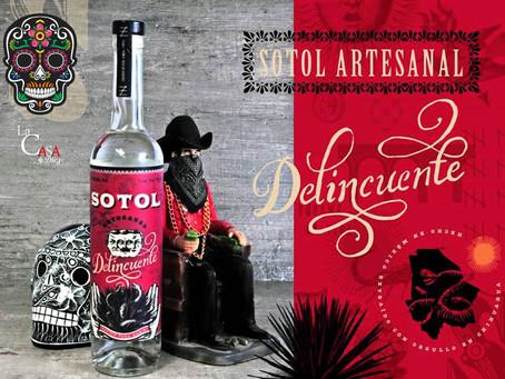 Sotol Delincuente de Chihuahua, un destilado de Exportación