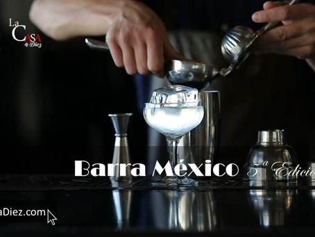 Ya Viene La Quinta Edición de Barra México, Top en Destilados.