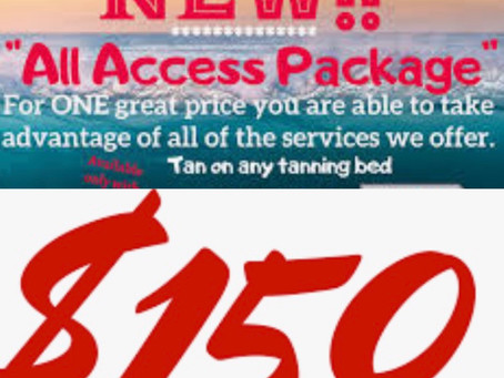All Access. Tan in any bed any level for only $150 per month