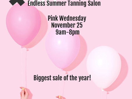 Pink Wednesday- our biggest sales of the year!!!  Deals so good you can't afford to miss