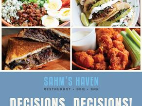 Decisions, Decisions - Sahm's Haven Menu Release!
