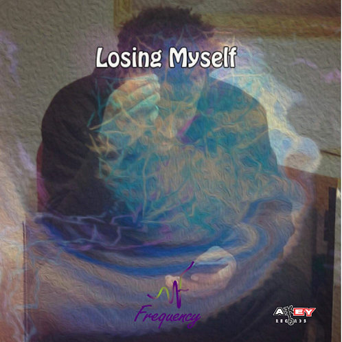 "Frequency ""Losing Myself"""
