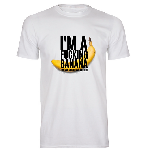 I'm a fucking Banana t-shirt / white for men