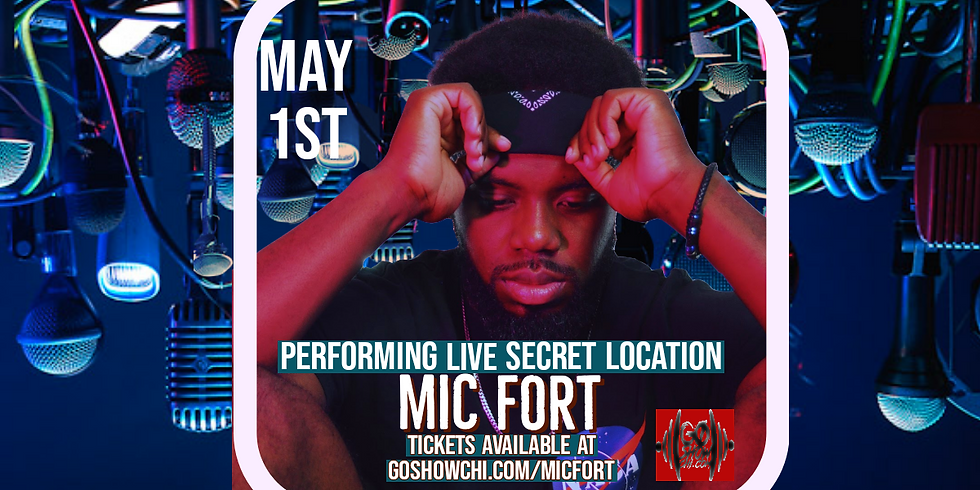 """Mic Fort - """"THE GO SHOW LIVE"""""""