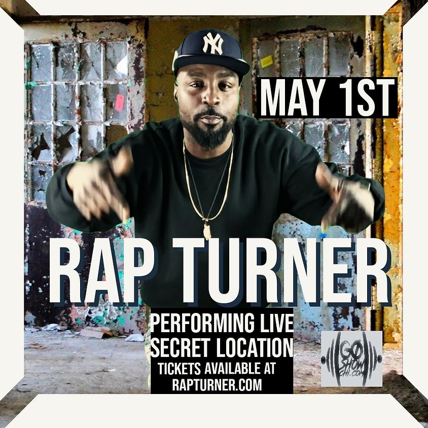 RAP TURNER performing live - Secret location