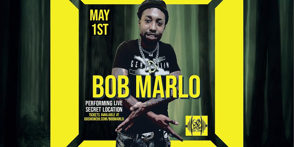 """Bob Marlo - """"THE GO SHOW LIVE'"""