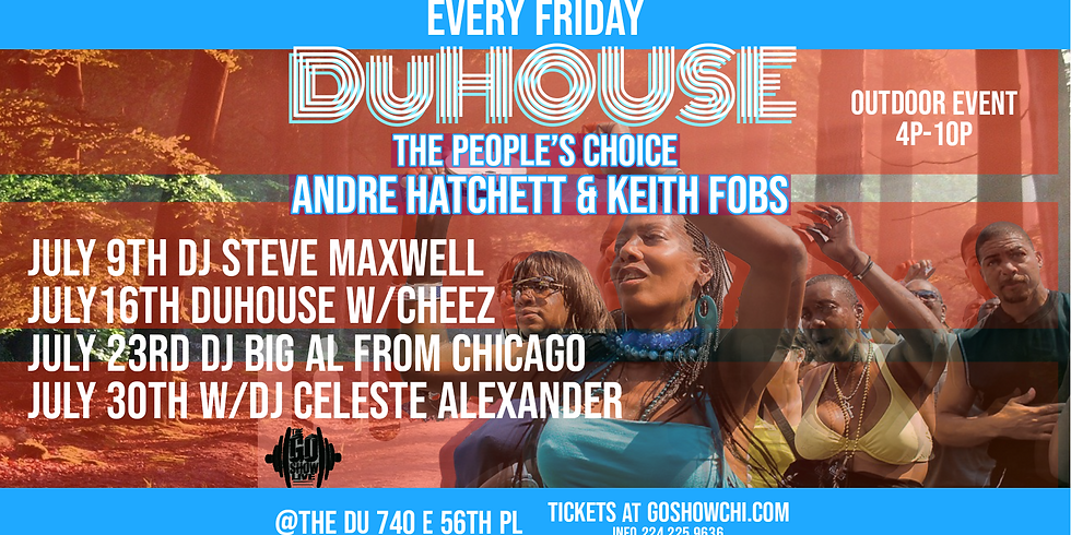 DuHouse July 23rd w/DJ Big Al from Chicago