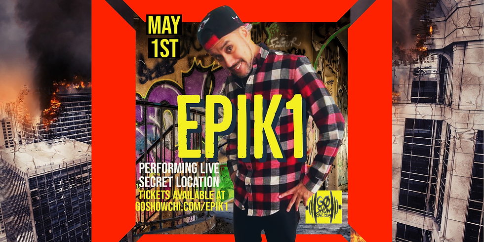 """EPIK 1 """"THE GO SHOW LIVE"""""""