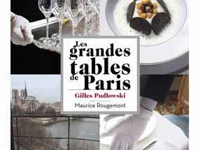 L'Art de la table Française - 'Les grandes tables de Paris' by Gilles Pudlowski