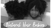 Raising Natural Hair Babies