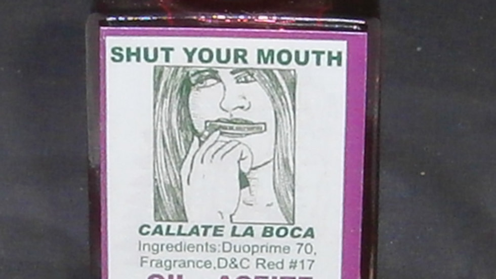 INDO - Shut Your Mouth Oil / Callate La Boca Aceite