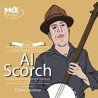 MKE Unplugged with Al Scorch Poster