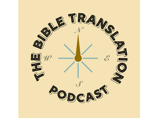 A Podcast About Bible Translation