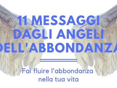 11 messaggi dagli angeli dell'abbondanza