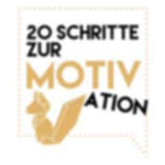 20 Schritte zu Motivation deckblatt.jpeg
