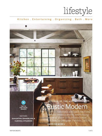 House Beautiful Magazine- Rustic Modern, Designer: Patrick Sutton