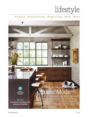 House Beautiful Magazine- Rustic Modern, Designer: Patrick Sutton