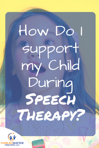 Learn how to support your child while their in speech therapy.
