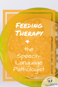 feeding therapy and speech therapist