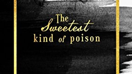 The Sweetest Kind of Poison Signed Paperback