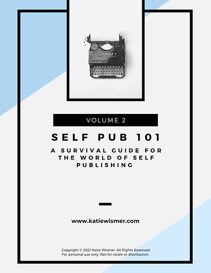 Self-Publishing 101 Guide Volume 2