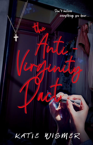 The Anti-Virginity Pact Signed Paperback - Original Cover
