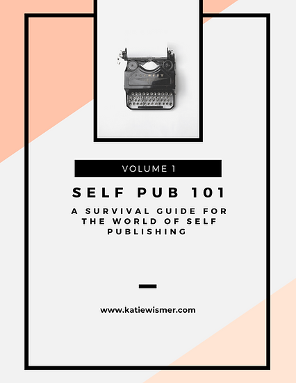 Self-Publishing 101 Guide Volume 1