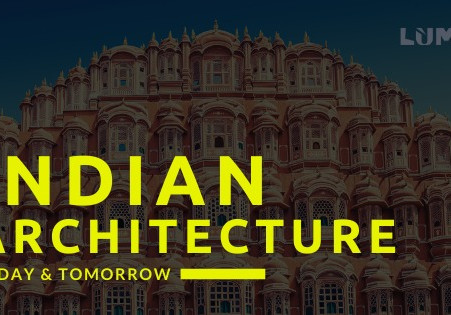 State of Indian Architecture Today and Tomorrow