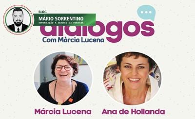Nesta segunda (03), 'Diálogos' com Márcia Lucena recebe ex-ministra da Cultura, Ana de Hollanda