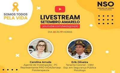 Setembro Amarelo: Secretaria da Segurança da Paraíba realiza live sobre prevenção ao suicídio
