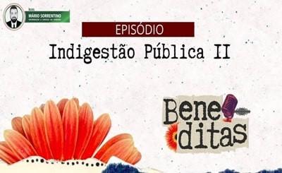 """Ouça: episódio #3 do podcast 'Beneditas' discute sobre """"Indi(gestão) pública"""""""