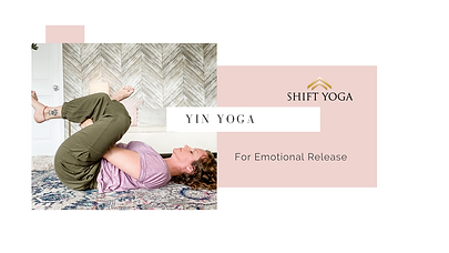 yoga gifts - Yin Yoga for emotional release