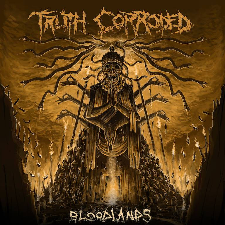 Truth Corroded 'Bloodlands' out today through Unique Leader Records