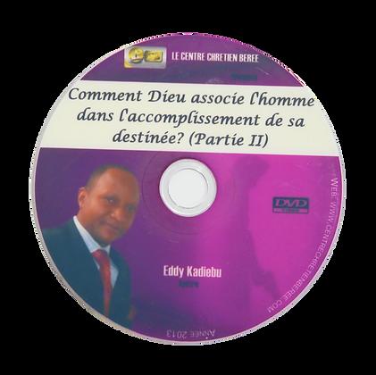 Comment Dieu associe l'homme dans sa destinée 2 CD