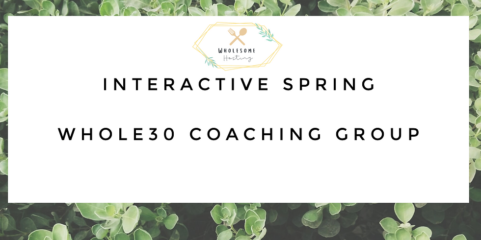 Interactive April Whole30 Group #whole30athome