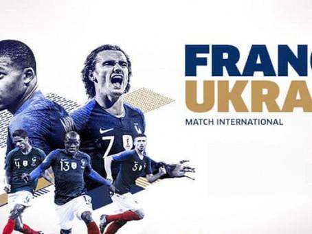 CE SOIR: FRANCE - UKRAINE au Seguin sound, l'équipe de France de foot affronte l'Ukraine,