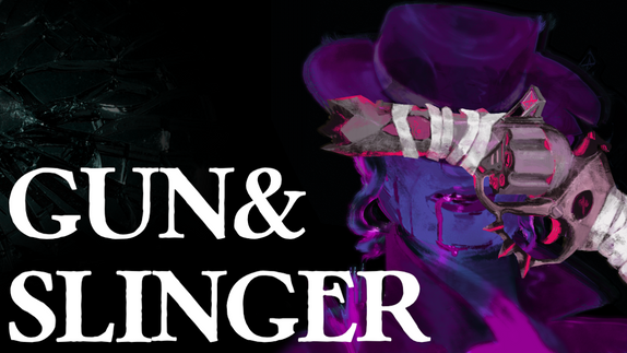 Gun&Slinger Kickstarter