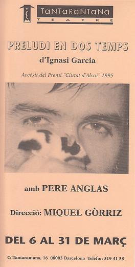S'estrena al teatre Tantarantanna el 6 de març de 1996. Posteriorment es presenta al Festival de teatre de la ciutat d'Alcoi i al Teatre Monumental de Mataró. SINOPSIS: Un professor solitari i asocial ens explica que es va enamorar d'una alumna i que, quan va veure que ella no li feia cas i que prenia un camí equivocat a la vida, va segrestar-la per ensenyar-li a estimar-lo.  Autor: Ignasi Garcia  Direcció: Miquel Gòrriz  Actors: Pere Anglas i Patrícia Martos Ajudant de direcció: David Olivares Escenografia i Disseny d'Il·luminació: Mercè Boya Assessora de producció: Pilar Molina Maquillatge: Josep Maria Cid Cantant: Roser Parera Reportatge fotogràfic: Lluís Fauquer Música: Estudi Jan Cadela  Animals cedits per PARC DE LES AUS  És una producció de MOSTRA DE TEATRE D'ALCOI i PRELUDI Col·laboren: Centre Dramàtic del Vallès, Parc de les Aus i Sala Beckett